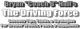 The Driving Force and Coach B TV